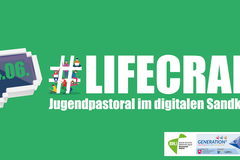 Barcamp #lifecraft - Jugendpastoral im digitalen Sandkasten